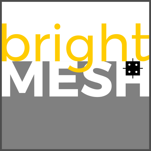 brightMESH